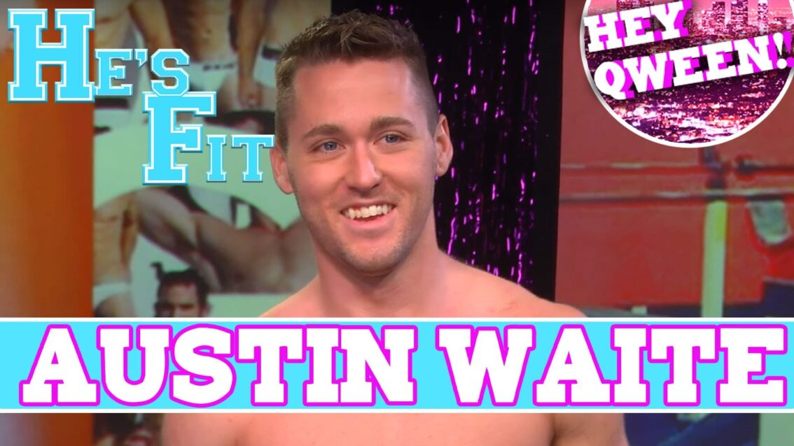 He's Fit!: Shirtless Fitness & Muscle Exploitation With Gogo Dancer Austin Waite