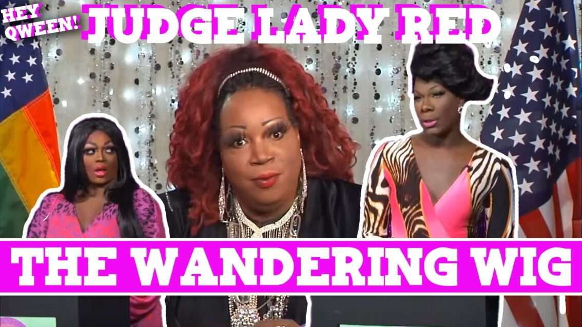 Judge Lady Red: Shade or No Shade Episode 1: The Case Of The Wandering Wig