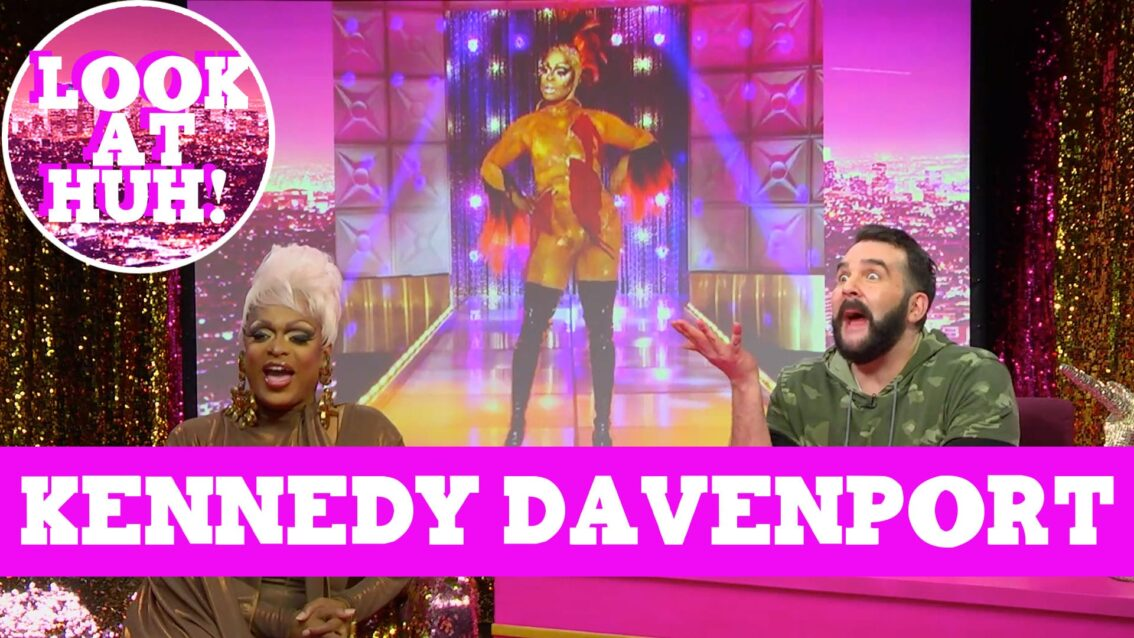 Kennedy Davenport: Look at Huh SUPERSIZED Pt 1 on Hey Qween! with Jonny McGovern