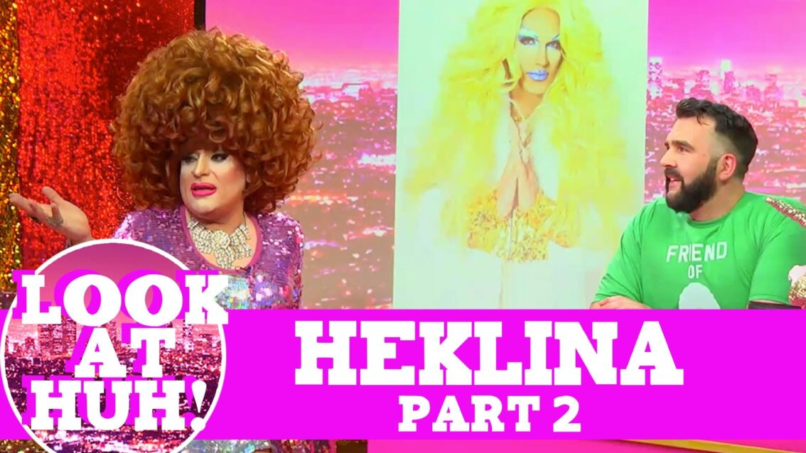 Heklina: Look at Huh SUPERSIZED Pt 2 on Hey Qween! with Jonny McGovern