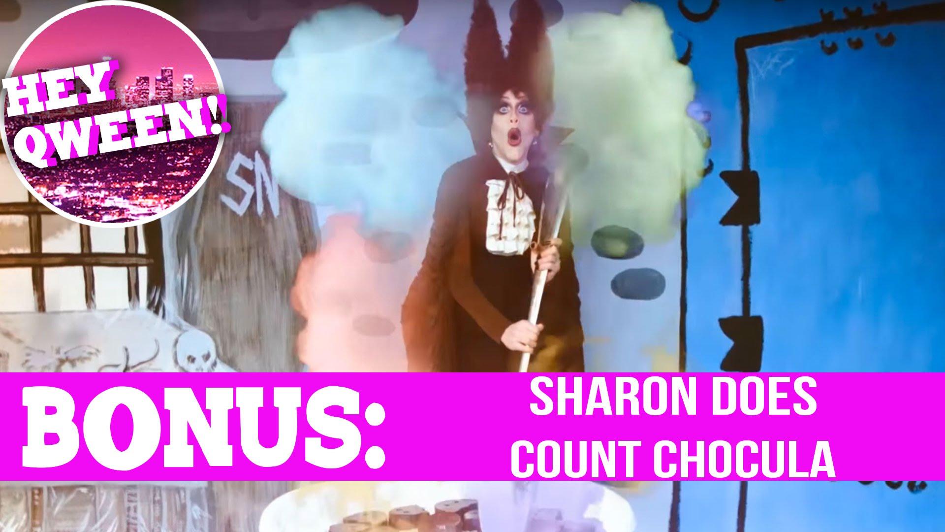 Hey Qween! BONUS  Sharon Needles' Count Chocula Moment