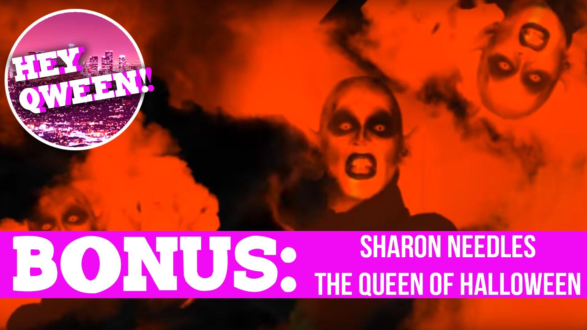 Hey Qween! BONUS Sharon Needles' Halloween Pay Day