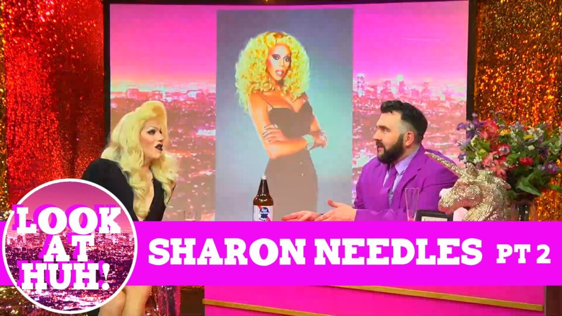 Sharon Needles: Look at Huh SUPERSIZED Pt 2 on Hey Qween! with Jonny McGovern