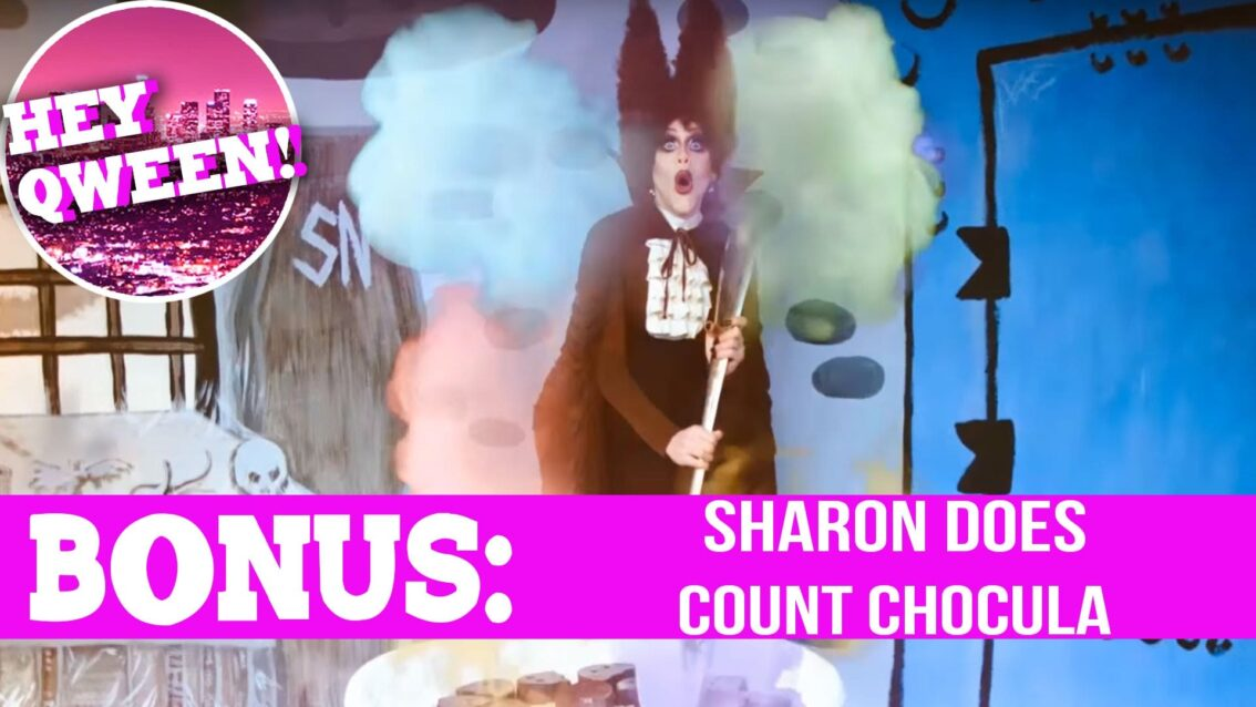 Hey Qween! BONUS  Sharon Needles' Count Chocula Moment