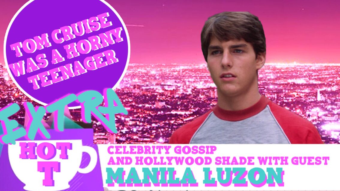 Extra Hot T with Manila Luzon: Tom Cruise Was A Horny Teen