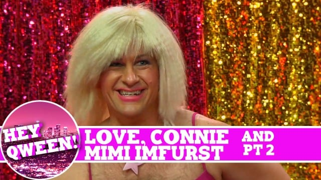 Mimi Imfurst and Love, Connie on Hey Qween SUPERSIZED with Jonny McGovern! Part 2!