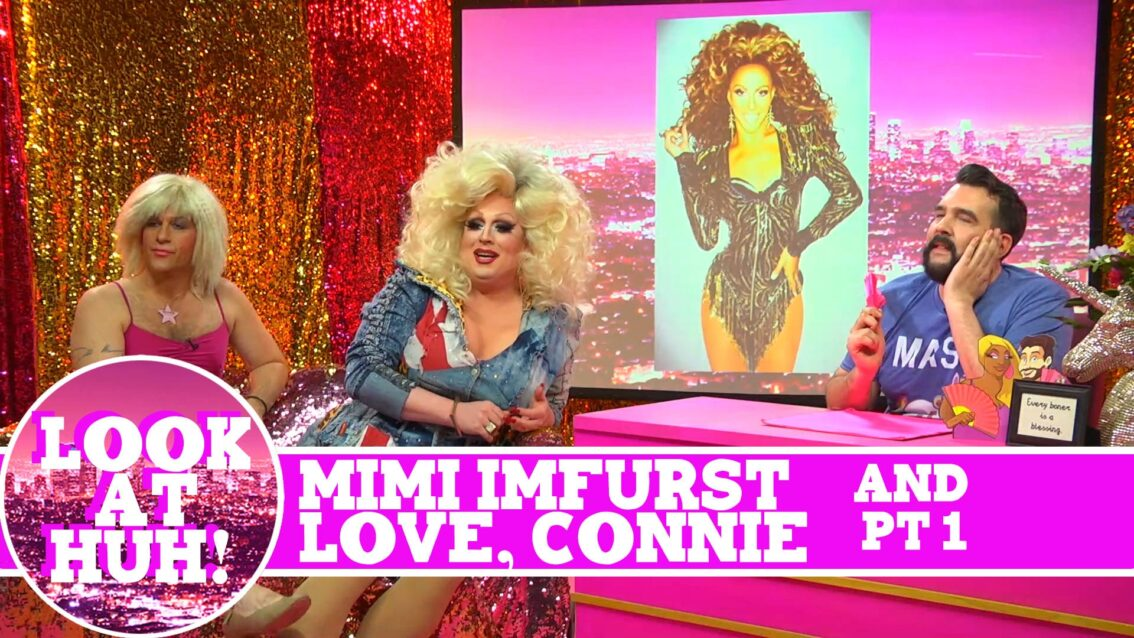 Mimi Imfurst and Love, Connie: Look at Huh SUPERSIZED Pt 1 on Hey Qween! with Jonny McGovern