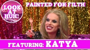 Katya on Hey Qween! & Dragaholic Present Painted for Filth! Photo