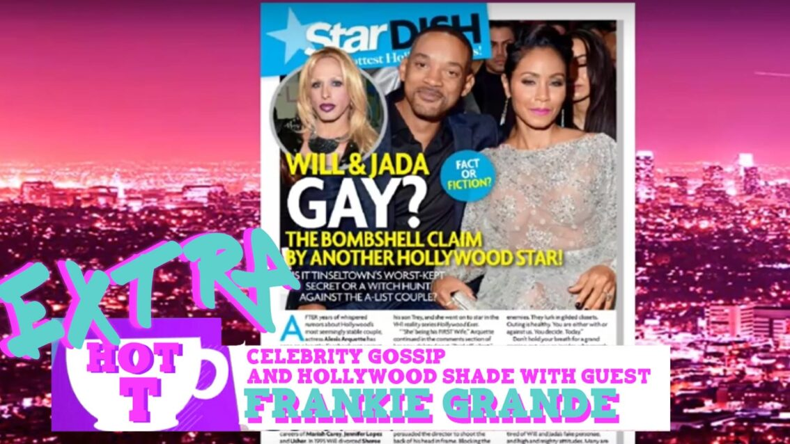 Extra HOT T with Frankie Grande: Will Smith and Jada Pinkett Smith GAY?