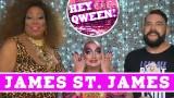 James St. James on Hey Qween with Jonny McGovern: PROMO!