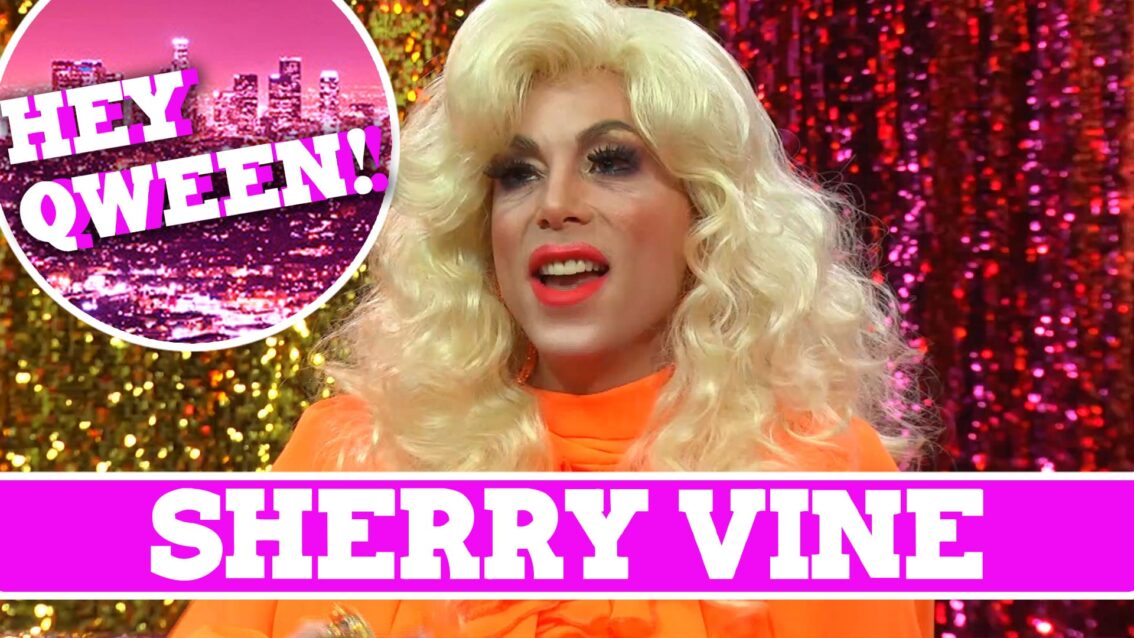 Sherry Vine on Hey Qween with Jonny McGovern!