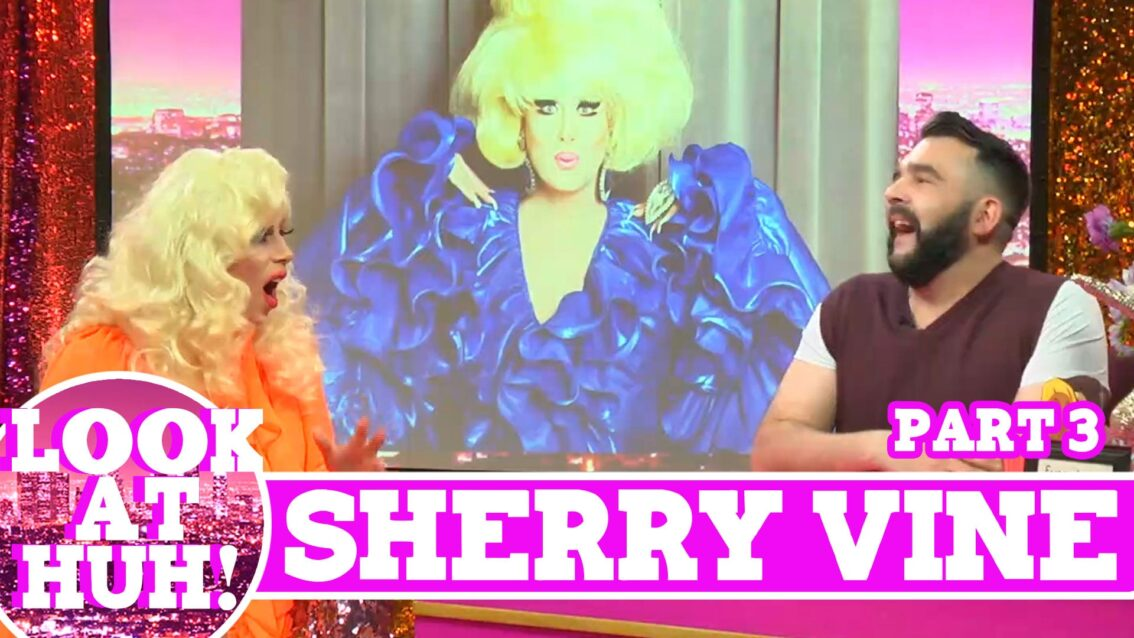 Sherry Vine: Look at Huh SUPERSIZED Pt 3 on Hey Qween! with Jonny McGovern