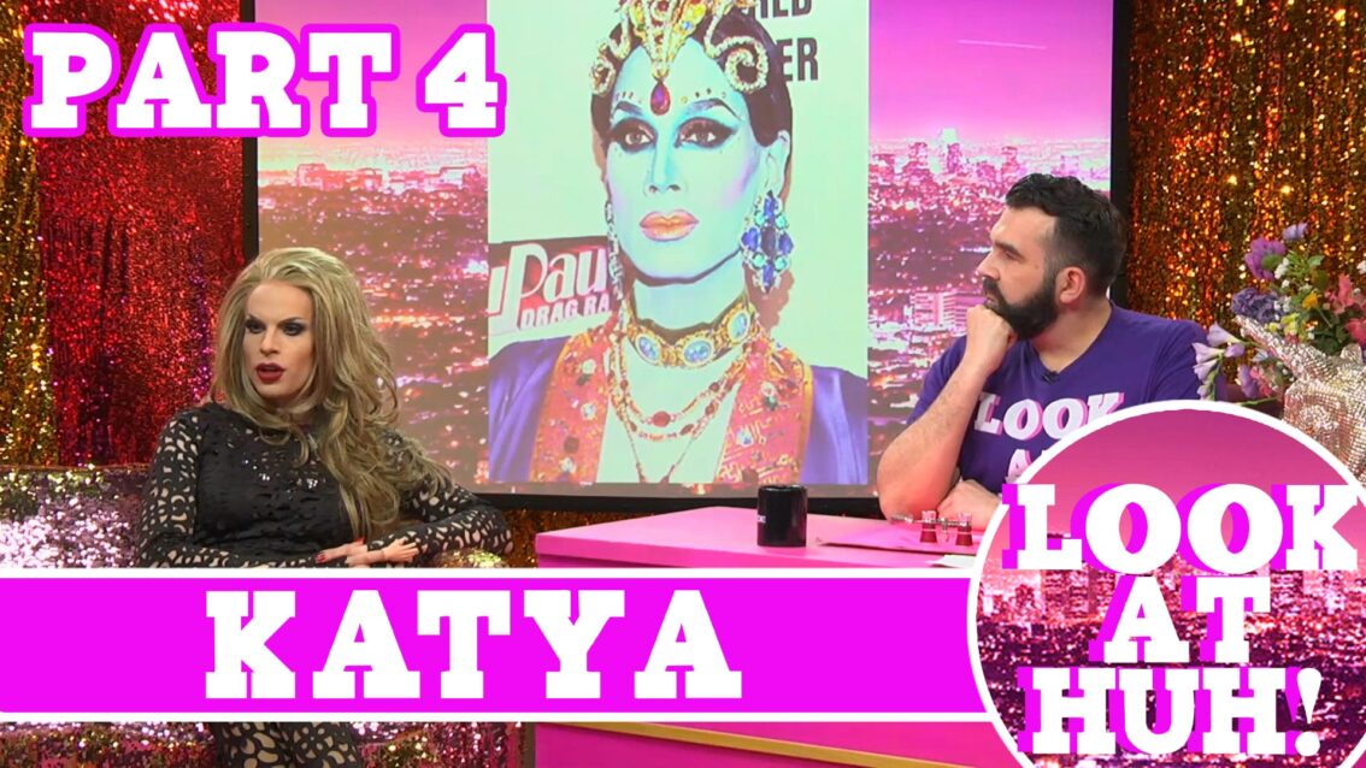 Katya on Hey Qween: Look at Huh SUPERSIZED Pt 4
