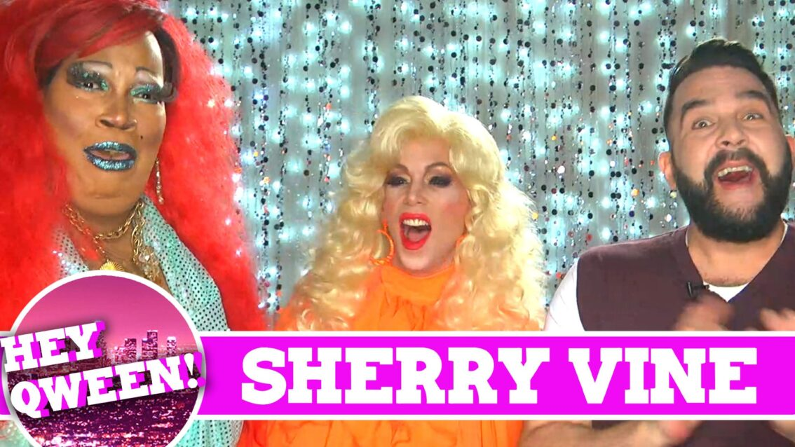 Sherry Vine on Hey Qween with Jonny McGovern! Promo!