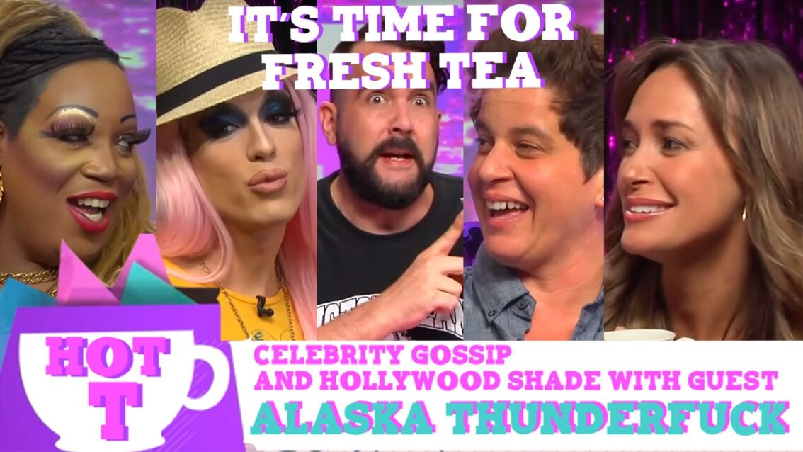 Alaska Thunderfuck on Hey Qween HOT T: Celebrity Gossip & Hollywood Shade: Episode 4
