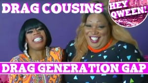 Drag Cousins: DRAG GENERATION GAP with Jasmine Masters And Lady Red Couture: Episode 3 Photo