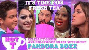 Hey Qween HOT T: Celebrity Gossip & Hollywood Shade with Special Guest Pandora Boxx Photo