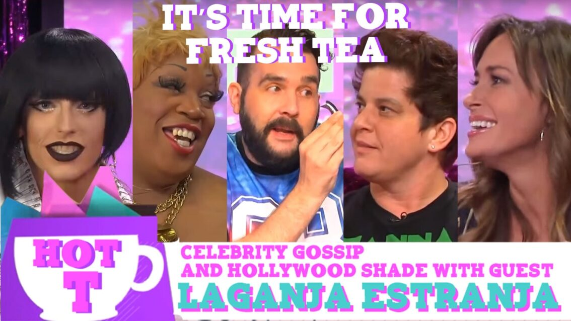 Laganja Estranja on Hey Qween HOT T SEASON FINALE: Celebrity Gossip And Hollywood Shade Episode 6