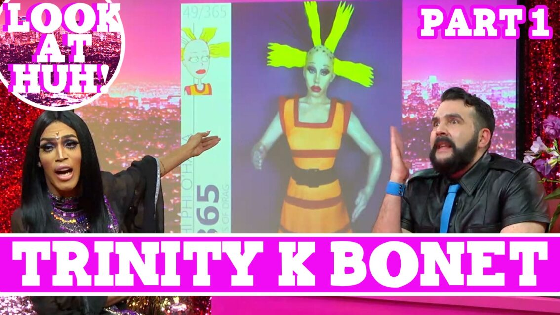 Trinity K Bonet: Look at Huh SUPERSIZED Pt 1 on Hey Qween! with Jonny McGovern