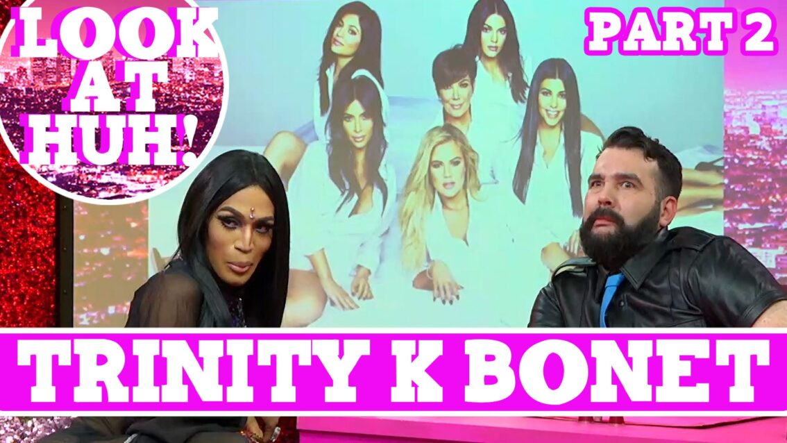 Trinity K Bonet: Look at Huh SUPERSIZED Pt 2 on Hey Qween! with Jonny McGovern