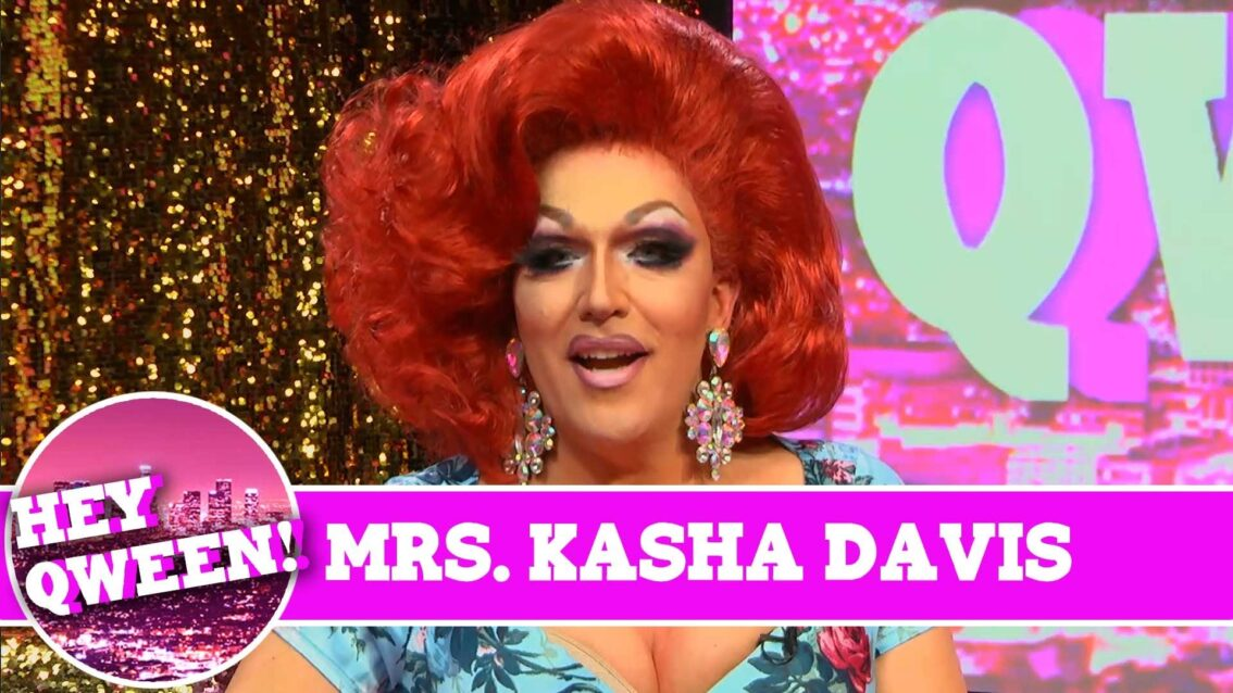 Mrs. Kasha Davis on Hey Qween with Jonny McGovern!