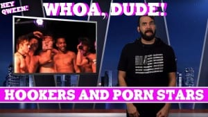 Whoa, Dude! Hookers & Porn Stars Episode 112 Photo