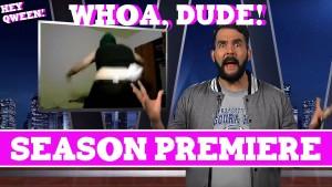Whoa, Dude! Premiere Photo