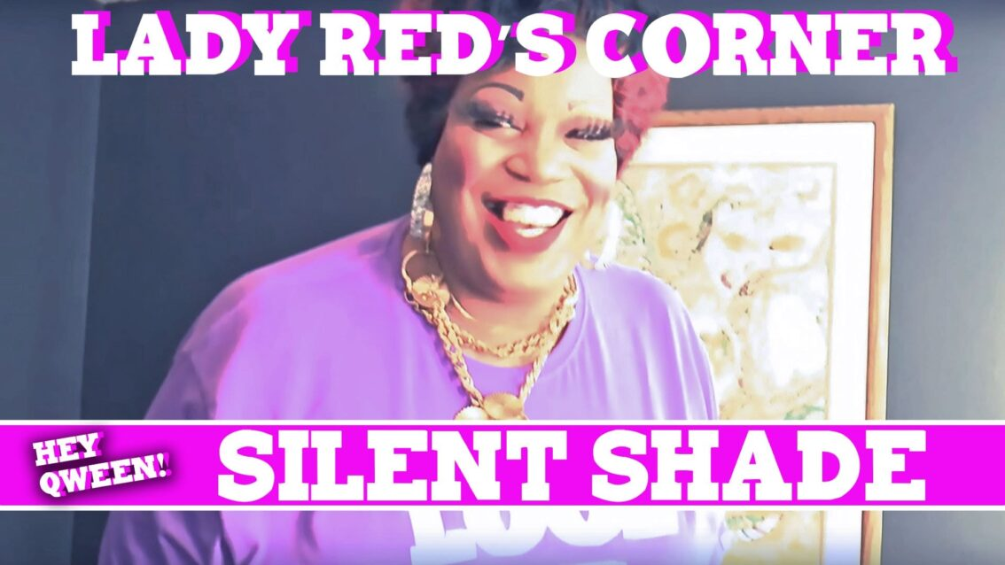 Lady Red's Corner: Silent Shade