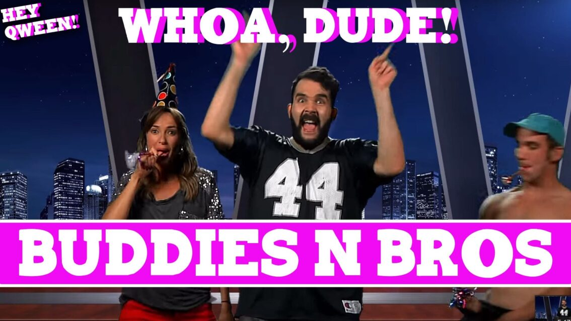 Whoa, Dude! Buddies 'N Bros Episode 108