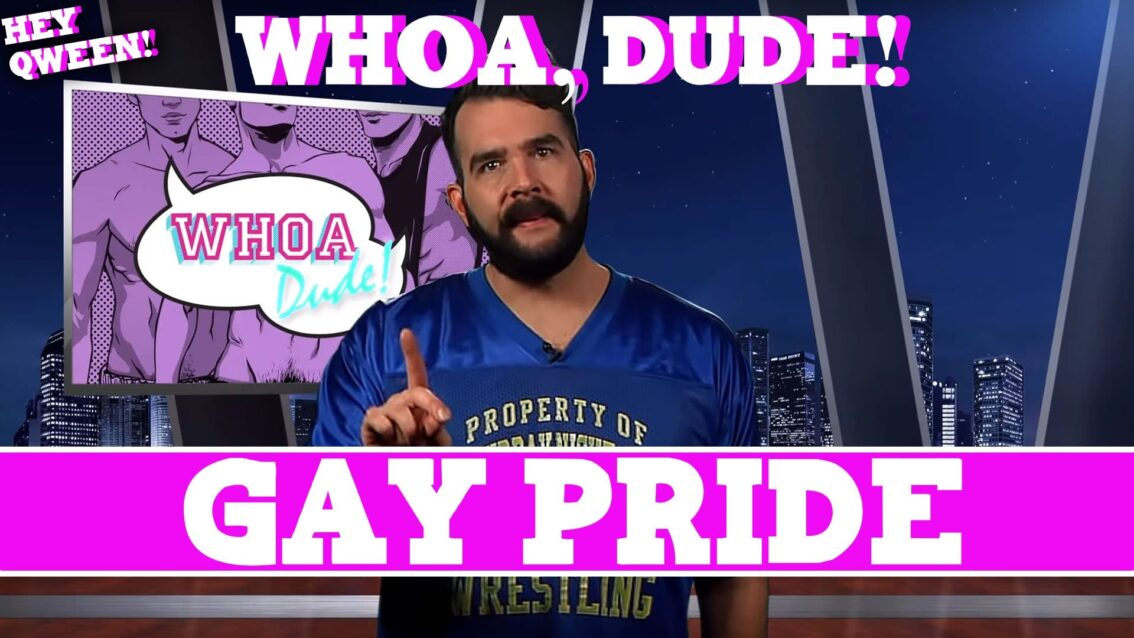 Whoa, Dude!: Gay PRIDE Episode 116