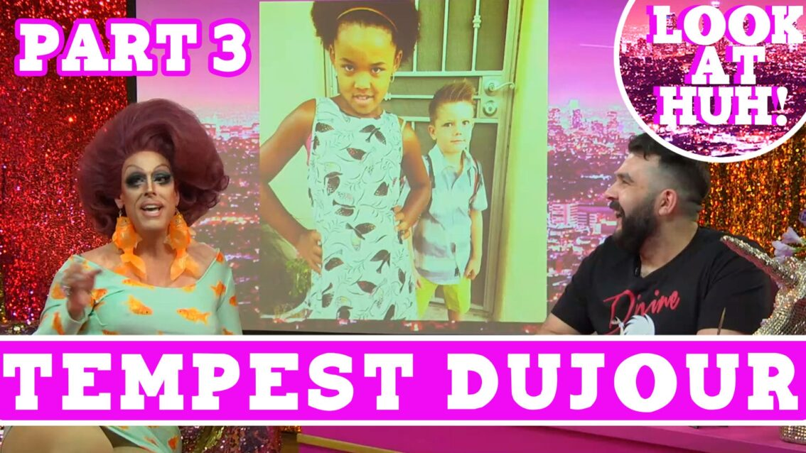 Tempest DuJour: Look at Huh SUPERSIZED Pt 3 on Hey Qween! with Jonny McGovern