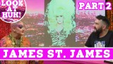 James St. James: Look at Huh SUPERSIZED Pt 2 on Hey Qween! with Jonny McGovern