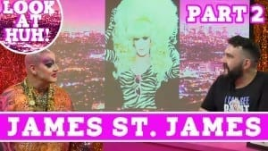 James St. James: Look at Huh SUPERSIZED Pt 2 on Hey Qween! with Jonny McGovern Photo