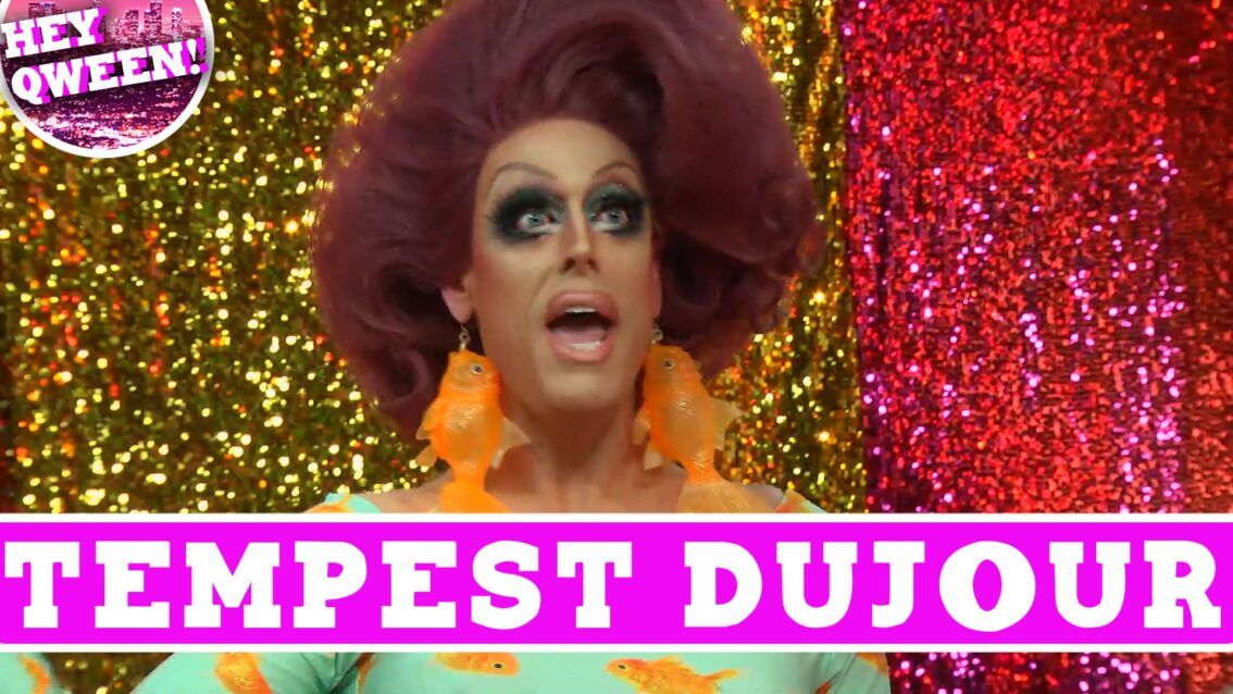 Tempest DuJour on Hey Qween with Jonny McGovern!
