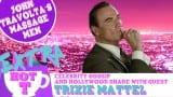 Extra Hot T with Trixie Mattel: John Travolta's Massage Men