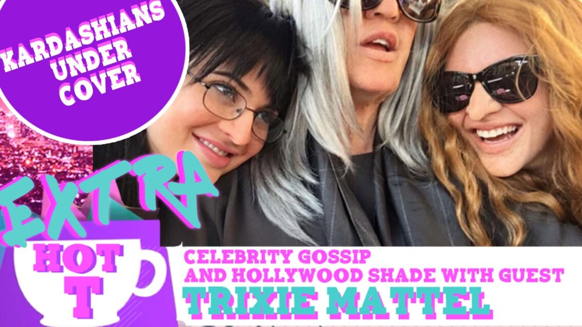 Extra Hot T with Trixie Mattel: Kardashians Undercover