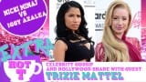 Extra Hot T with Trixie Mattel: Nicki Minaj VS Iggy Azealia