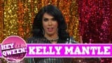 Kelly Mantle On Hey Qween with Jonny McGovern
