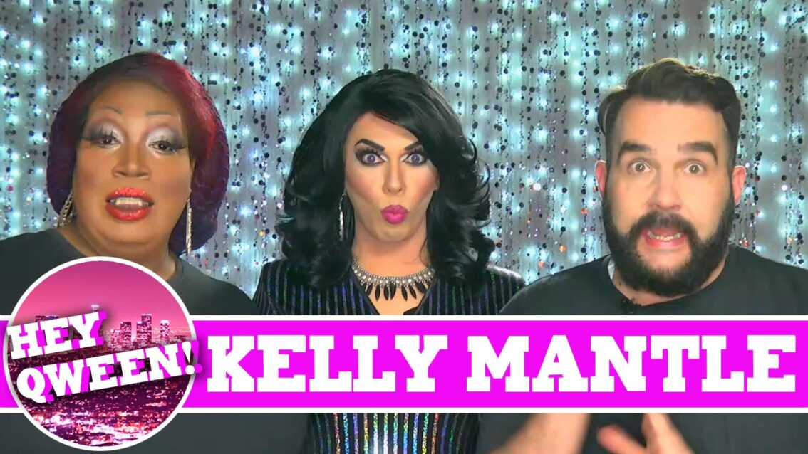Kelly Mantle On Hey Qween with Jonny McGovern! PROMO!