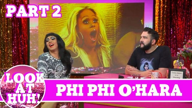 Phi Phi O'Hara LOOK AT HUH! Part 2 On Hey Qween with Jonny McGovern