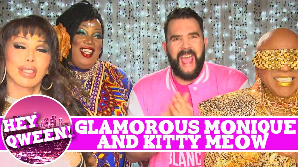 Glamorous Monique & Kitty Meow on Hey Qween! LEGENDS EDITION with Jonny McGovern! PROMO