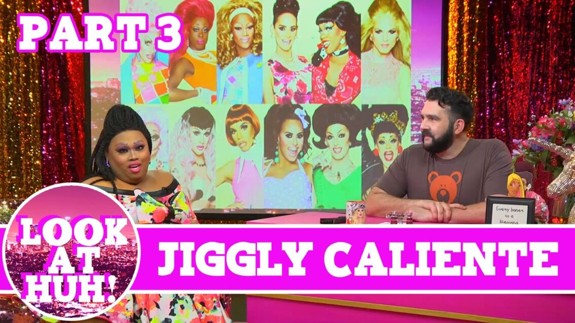 Jiggly Caliente Look at Huh Pt 3 on Hey Qween! with Jonny McGovern