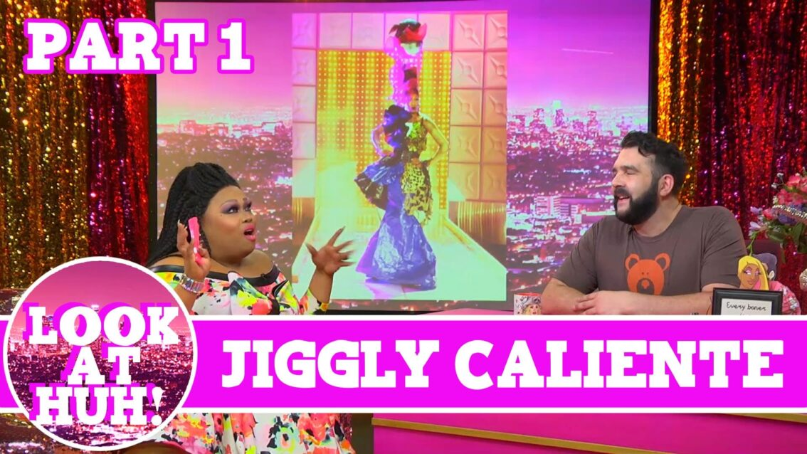 Jiggly Caliente Look at Huh Pt 1 on Hey Qween! with Jonny McGovern