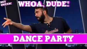 Whoa, Dude! Dance Party Episode 115 Photo