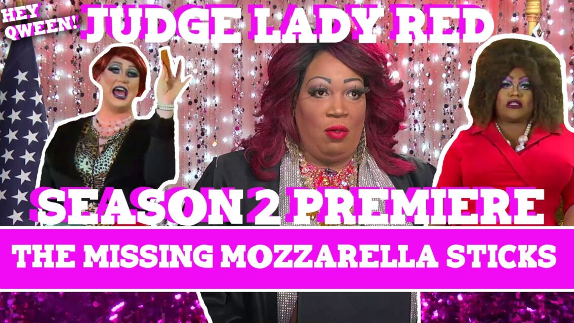 Judge Lady Red Season 2 Premiere: The Case Of The Missing Mozzarella Sticks