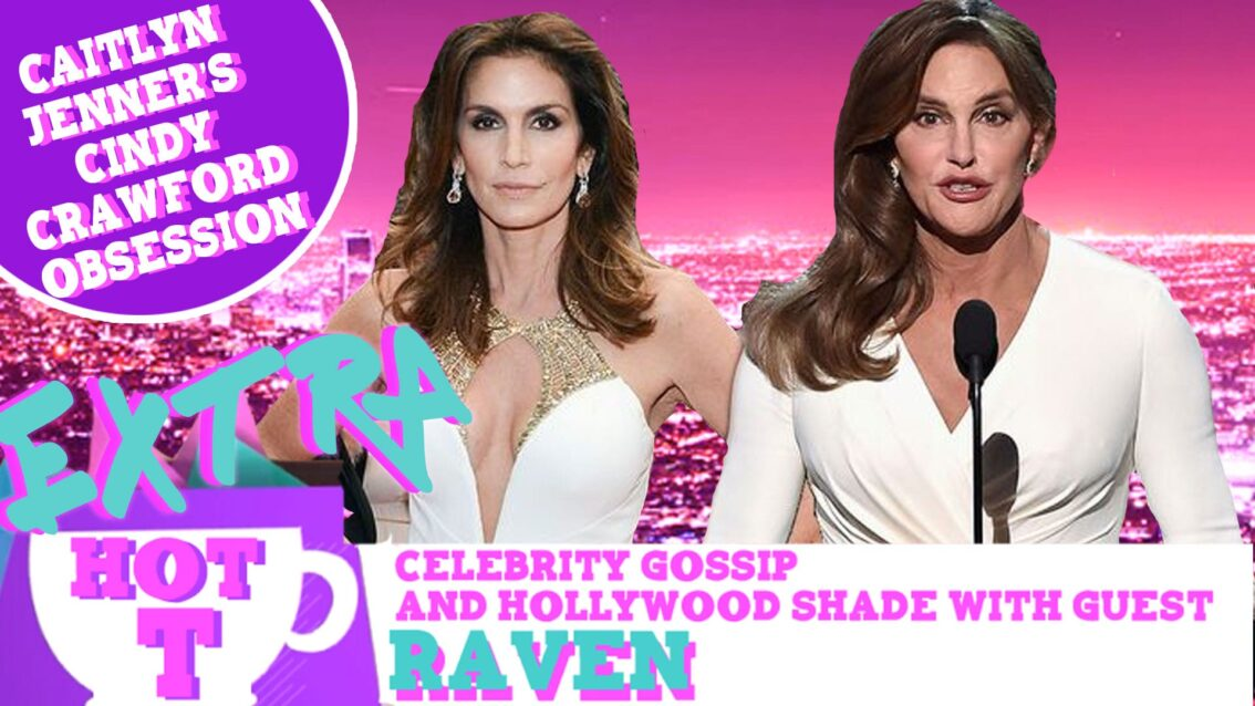 Extra Hot T: Caitlyn Jenner's Cindy Crawford Obsession