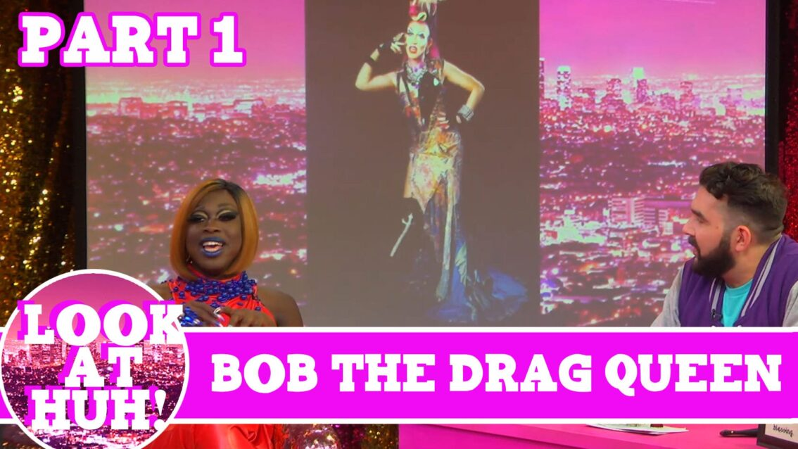 Bob the Drag Queen LOOK AT HUH Pt 1 on Hey Qween with Jonny McGovern