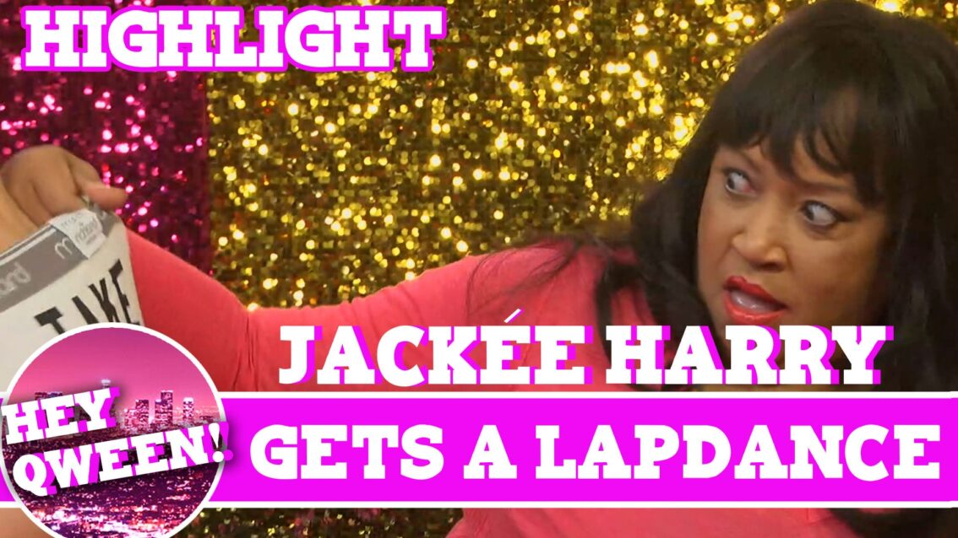 Hey Qween! BONUS: Jackee Harry Gets A Lap Dance