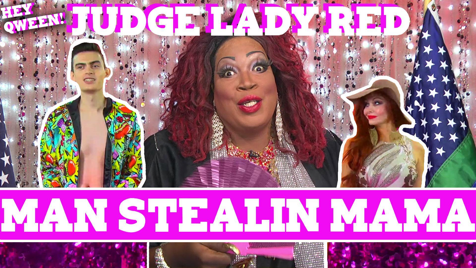 Judge Lady Red: Shade or No Shade S2E3: Case of The Man Stealin' Mama