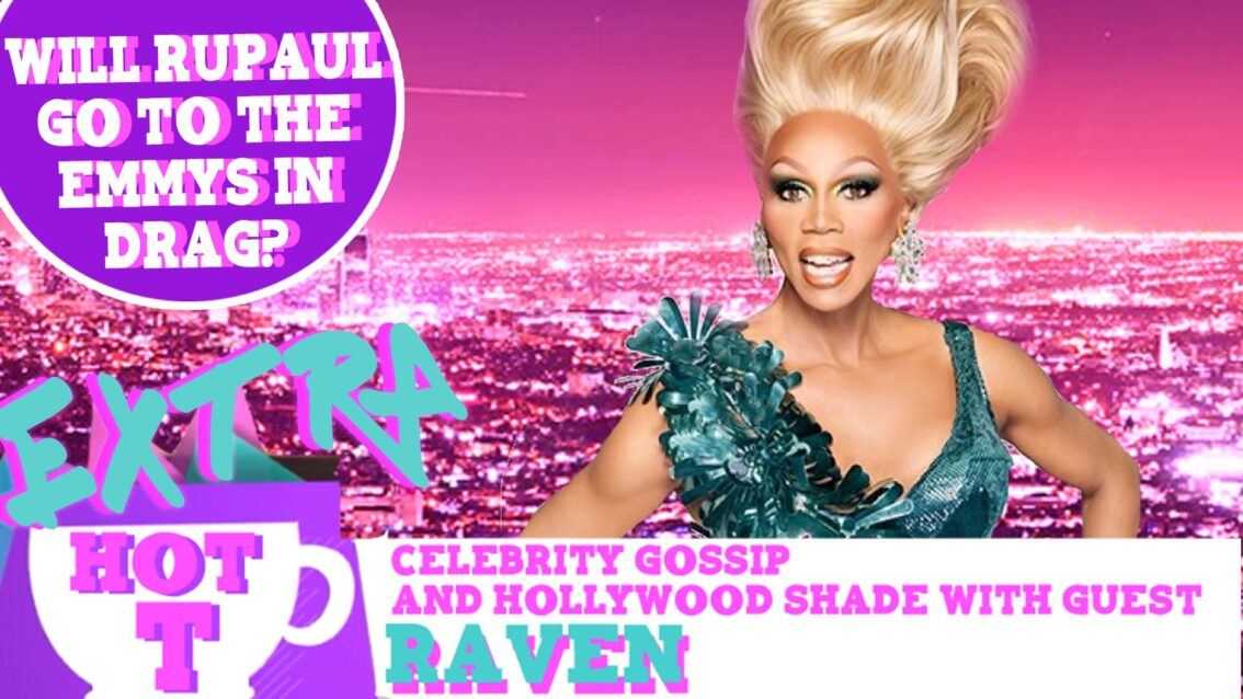 Extra Hot T: Will RuPaul Go To The Emmys In Drag?